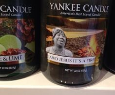 im dying, real life, yankee candles, funni, lawd jesus, clarks, bacon, funny candles, wood wood