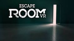 Image result for virtual reality escape room
