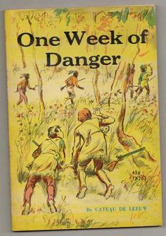 One Week of Danger Paperback by Cateau DE LEEUW 7th printing 1968