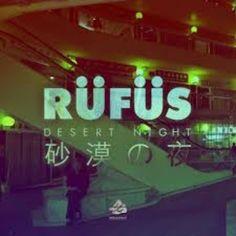 RUFUS - Desert Night //#Playlist #Pimkie