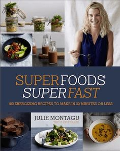 Superfoods Superfast, 3 20-minute meals