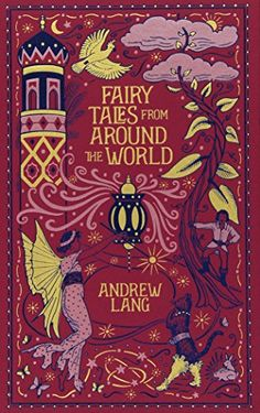 Fairy Tales From Around The World (Barnes & Noble Leatherbound Classic Collection) de Andrew Lang http://www.amazon.es/dp/1435144821/ref=cm_sw_r_pi_dp_vZ8rwb1H6CQM0