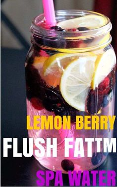 31 Detox Water Recipes for Drinks To Cleanse Skin and Body.  Easy to Make Waters and Tea Promote Health, Diet and Support Weight loss |  Lemon Berry Flush Fat Spa Water To Lose Weight diyjoy.com/...