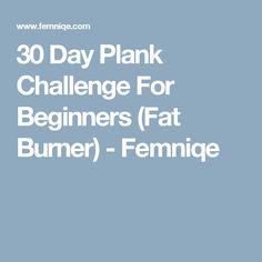 30 Day Plank Challenge For Beginners (Fat Burner) - Femniqe