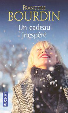 un cadeau inesperé Françoise Bourdin
