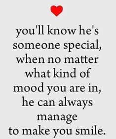 """Best love Quotes of the Day How He Can Always Manage To Make You Smile Love quotes about love thoughts """" You'll know he's someone special, when no matter wh Love Quotes With Images, Best Love Quotes, Love Quotes For Him, Me Quotes, Qoutes, Making Love Quotes, I Love You So Much Quotes, Lost Quotes, Couple Quotes"""