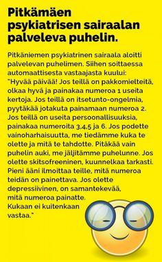 Nyt on harvinaisen asiantunteva palvelu. Finland, Mirrored Sunglasses, Wisdom, Lol, Kissa, Funny, Comics, Humor, Funny Parenting
