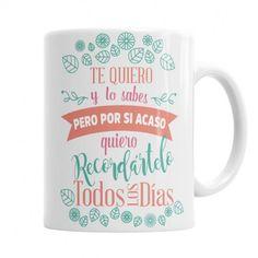 Taza Te Quiero y lo sabes  Las Mejores Tazas Originales para Mamá, El regalo Original que tu mami quiere. Las Puedes personalizar con tu nombre y el de Mamá.