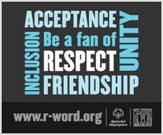 Act Now! Pledge your support to eliminate the demeaning use of the R-word.