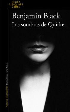 Buy Las sombras de Quirke (Quirke by Benjamin Black and Read this Book on Kobo's Free Apps. Discover Kobo's Vast Collection of Ebooks and Audiobooks Today - Over 4 Million Titles! Entertainment Weekly, Good Books, Books To Read, Novel Movies, Book And Magazine, Audiobooks, Novels, Ebooks, Reading