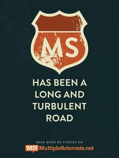 Multiple Sclerosis...road