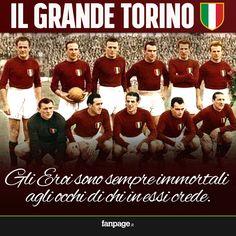 Il grande Torino....eroi immortali.