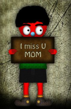 Miss you, mom.