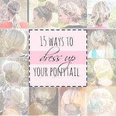Twist Me Pretty: 15 Ways To Dress Up Your Ponytail