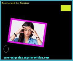 Metoclopramide For Migraines 120944 - Cure Migraine