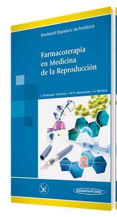 """Maquetación y figuras de """"Farmacoterapia en Medicina de la Reproducción"""" para Editorial Médica Panamericana - www.medicapanamericana.com vía Artext - www.artext.es Editorial, Texts, Medicine, Fertility, Libros"""
