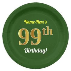 Green Faux Gold 99th Birthday  Custom Name Paper Plate - home gifts ideas decor special unique custom individual customized individualized