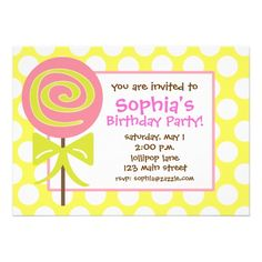 Pink and Lime Green Lollipop Polka Dot Invitation in yellow and white. Bring on the candy and sweets! Perfect for a birthday party or any girly event. www.gem-ann.com (Zazzle store).