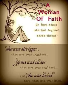 A woman of faith .