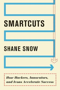 Patrik picked up Smartcuts: How Hackers, Innovators, and Icons Accelerate Success eBook: Shane Snow