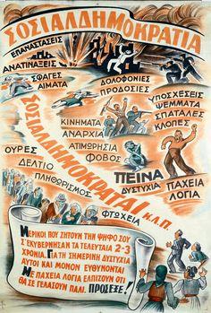 Μερικοί που ζητούν την ψήφο σου [...] θα σε γελάσουν πάλι. Πρόσεξε! Σοσιαλδημοκρατία, 1946 Athens Greece, Retro Aesthetic, Old Photos, Vintage Posters, The Past, Greek, Politics, Scene, Facts