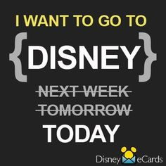 I seriously want to be in Disney World EVERY SINGLE day of my life!