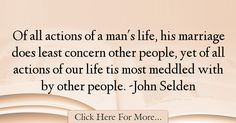 John Selden Quotes About Marriage - 44307