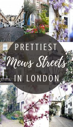 A complete guide and itinerary to the prettiest and best London Mews Streets in London, England!