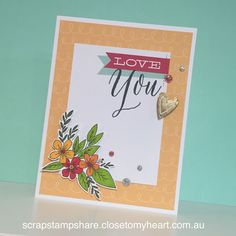 Scrap Stamp Share: Love You Card Design