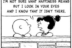 If Charlie Brown and the Peanuts Gang Spoke Only in Morrissey and The Smiths Quotes Charlie Brown Comics, Charlie Brown Quotes, Girl Quotes, Funny Quotes, Funny Memes, Hilarious, Jokes, Funniest Memes, Caricatures