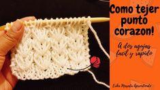 Como tejer : Punto Corazon a dos agujas facil y rapido! Knitting Videos, Crochet Videos, Knitting Stitches, Knitting Patterns, Crochet Patterns, Crochet Circles, Crochet Round, Easy Crochet, Crochet Quilt