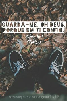 Em Ti e somente em Ti, Senhor. Guarda meu coração e a minha vida para Ti mesmo. >> Eu Sou Evangélica / Eu Sou Evangélico