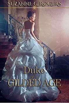 Duke of a Gilded Age Idunn Court Publishing https://www.amazon.co.uk/dp/B00DO5DAPK/ref=cm_sw_r_pi_awdb_t1_x_cpryAbRA5ZV5Q