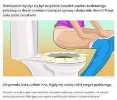 Kawałek papieru toaletowego położony na desce powinien rozwiązać sprawę...