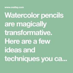 Watercolor pencils are magically transformative. Here are a few ideas and techniques you can try with this exciting and versatile medium. Learn Watercolor Painting, Watercolor Pencil Art, Watercolor Flowers Tutorial, Watercolor Tips, Watercolor Projects, Pencil Painting, Encaustic Painting, Watercolour Tutorials, Painting Tutorials