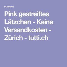 Pink gestreiftes Lätzchen - Keine Versandkosten - Zürich - tutti.ch Baby Kind, Pink, Stripes, Pink Hair, Roses