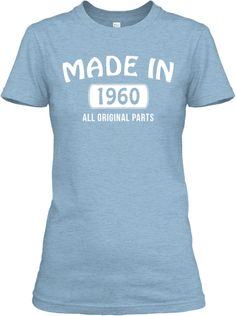 Made In 1960 • All Original | Teespring