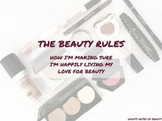 The Beauty Rules | Gyudy's Notes Of Beauty
