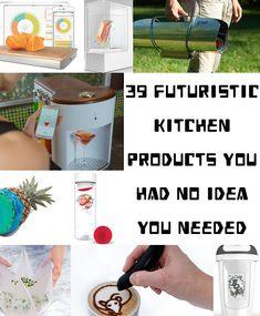 39 Futuristic Kitchen Gadgets You Had No Idea You Needed