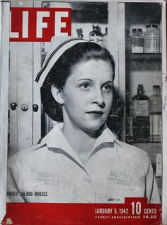History Of Nursing, Medical History, United States Navy, Life Magazine, Nursing Shortage, Nursing Profession, Nursing Career, Nursing Graduation, Magazin Covers