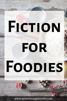 A list of the best books for foodies. These fiction books about food feature bakeries, cafes, restaraunts and characters who love to cook or bake! Literature Books, Ya Books, Book Club Books, Fiction Books, Book Lists, Good Books, Best Quotes From Books, Book Quotes, Romance Quotes