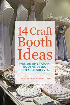 14 craft booth photos - http://www.craftprofessional.com/booth-display-ideas.html