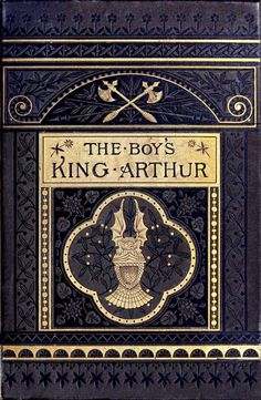 Front cover from The boy's King Arthur, edited by Sidney Lanier, after Sir Thomas Malory's history, illustrated by Alfred Kappes, New York, 1880.