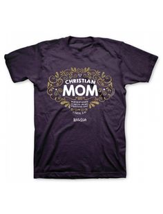 eb5bd985 Christian Mom Mother's Day T Shirt Mom Shirts, T Shirts For Women, Clothes  For