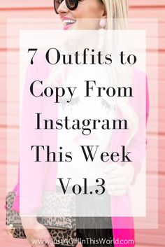 7 Outfits to Copy From Instagram This Week #ootd #outfitinspiration #fallfashion #winterfashion #styleblogger #instafashion