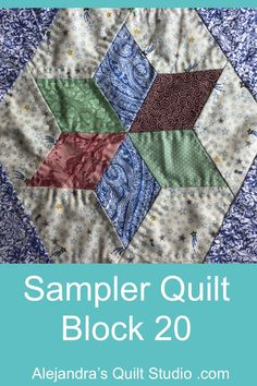Sampler Quilt Block 20 Tutorial Patchwork, Star Quilt Blocks, Back Stitch, Ale, Two By Two, Quilt Studio, Quilts, Blanket, Quilting Ideas