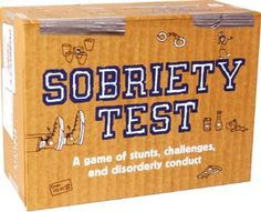 Sobriety Test - would be fun for an adult game night!