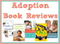 Adoption Book Reviews (educating yourself about adoption issues)