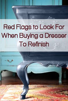 Red flags to look for when buying dressers or nightstands to refinish
