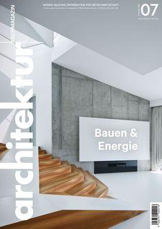 architektur Fachmagazin Ausgabe 7/2020 Home Decor, Home Technology, Weather, Architecture, Decoration Home, Room Decor, Home Interior Design, Home Decoration, Interior Design